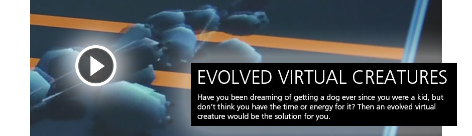 EVOLVED VIRTUAL CREATURES